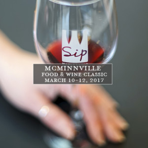 SIP McMinnville Food & Wine Classic